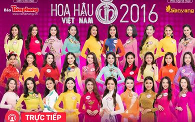 [TRỰC TIẾP] Đêm chung kết HOA HẬU VIỆT NAM 2016