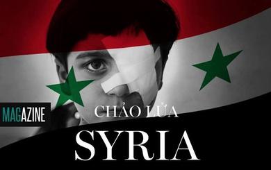 """""""Chảo lửa"""" Syria qua ống kính phóng viên người Việt 20 tuổi"""