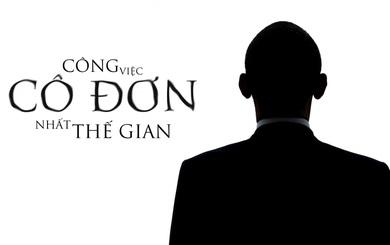 Tổng thống Mỹ - Công việc cô đơn nhất thế gian