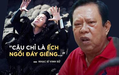 Nhạc sĩ Vinh Sử: Tùng Dương phát biểu dở quá, bị chửi là đương nhiên!