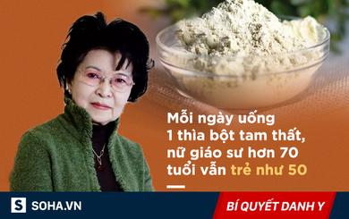 Kiên trì uống mỗi ngày một thìa bột này, giáo sư Đông y hơn 70 tuổi nhưng vẫn trẻ như 50