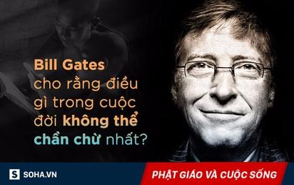 Cứ nghĩ nuôi được cha mẹ là tròn chữ hiếu? Hãy nghe lại câu này của Bill Gates!