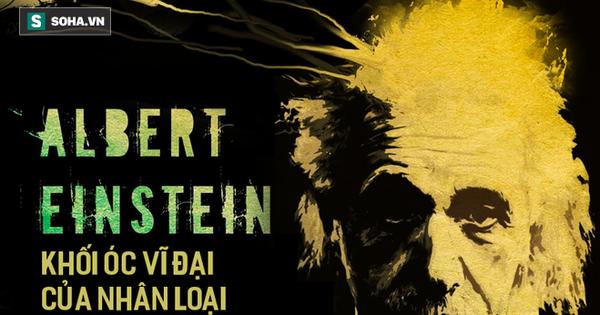 Sự vĩ đại của Einstein: Lật đổ hoàn toàn