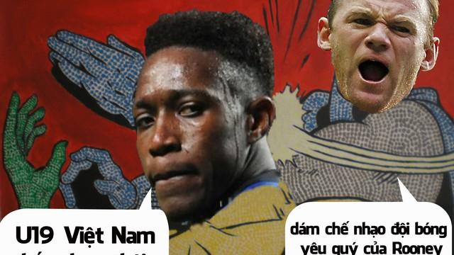 """Ảnh chế: Dám chê U19 Việt Nam, Welbeck bị Rooney """" ..."""