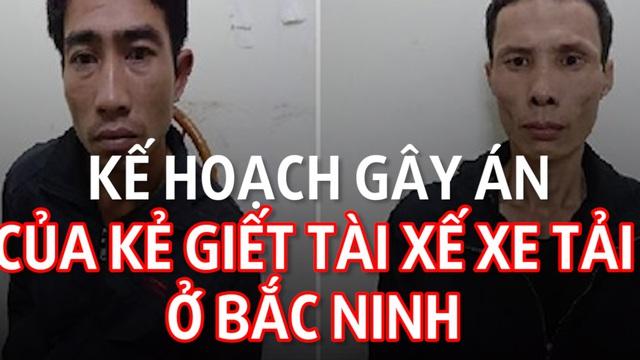 [Mutex] Kế hoạch gây án của kẻ giết tài xế xe tải ở Bắc Ninh