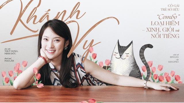 """Khánh Vy: Cô gái trẻ sở hữu """"combo"""" loại hiếm - xinh, giỏi và nổi tiếng"""