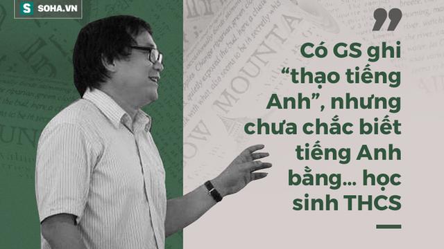 GS Nguyễn Tiến Dũng: Tôi đoán nhiều GS, TS ở Việt Nam rất sợ sát hạch tiếng Anh