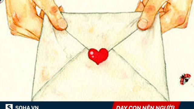 Dặn con trai phải nhớ 6 điều, bức thư của người mẹ Trung Quốc khiến bao người phải ngẫm