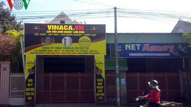 Chi nhánh Vinaca vừa khai trương tại Gia Lai đã đóng cửa im lìm