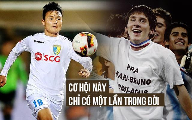 Đến Messi còn khát khao đá U20 World Cup, chứ nói gì Quang Hải