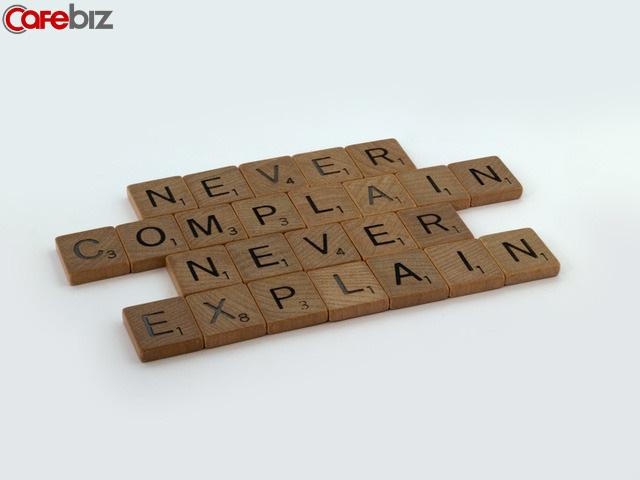 Cách sống của một người bản lĩnh: Không giải thích, không nịnh bợ, không bám lấy - Ảnh 2.