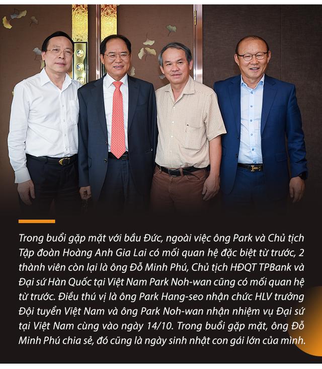 """Những """"món nợ"""" chưa bao giờ kể giữa bầu Đức, HLV Park Hang-seo, và Chủ tịch TPBank Đỗ Minh Phú - Ảnh 10."""