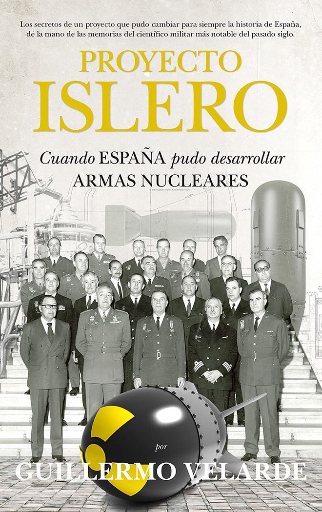 Dự án Islero hay kế hoạch bom nguyên tử của xứ bò tót - ảnh 5