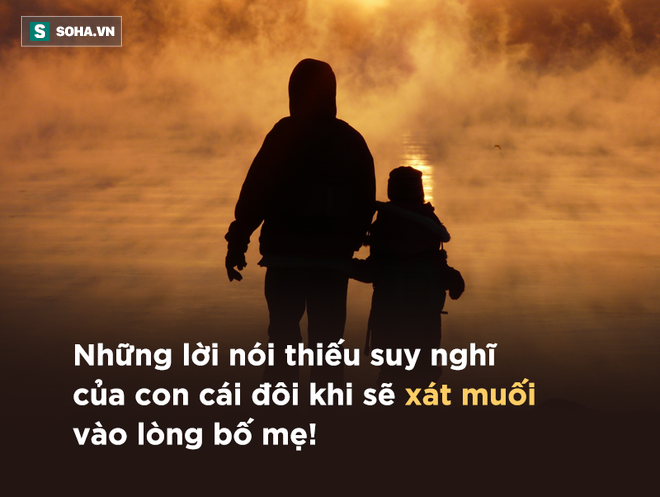 Những lời này, con cái tuyệt đối không được mở miệng nói với cha mẹ: Dù là ai cũng cần phải nhớ! - Ảnh 2.