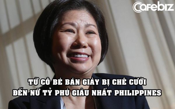 Nữ tỷ phú giàu nhất Philippines: 8 tuổi bán giày bị cười nhạo, 69 tuổi vẫn muốn học tiếp - Ảnh 1.