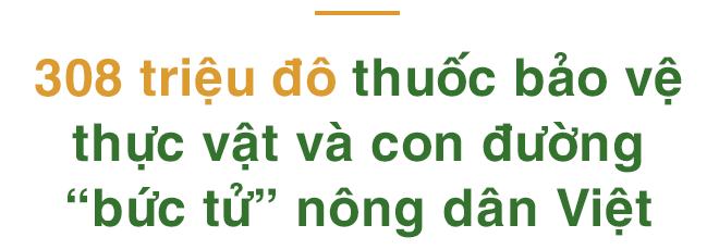 """""""Vua Mít"""" - thắng ở 20 nước, thua ở Việt Nam: Khi thuốc trừ sâu nhập khẩu nhiều hơn xăng - Ảnh 5."""