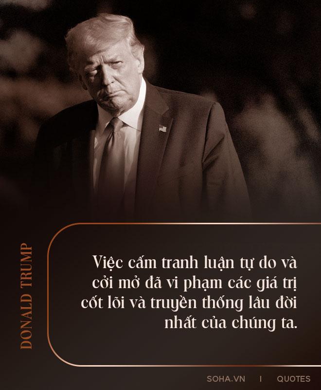Toàn văn thông điệp kết thúc nhiệm kỳ của Tổng thống Trump: Phong trào của chúng ta chỉ vừa mới bắt đầu - Ảnh 11.