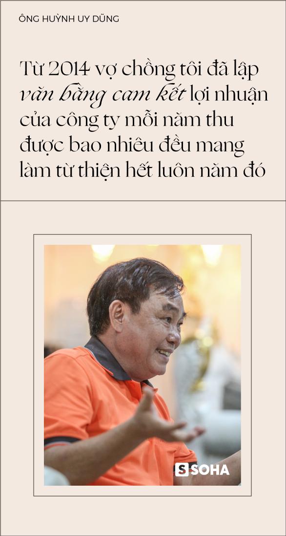 """Ông Huỳnh Uy Dũng: """"Sống được 30 năm nữa, mỗi năm tôi sẽ bán đi một vài tài sản, chia hết cho đời"""" - Ảnh 11."""