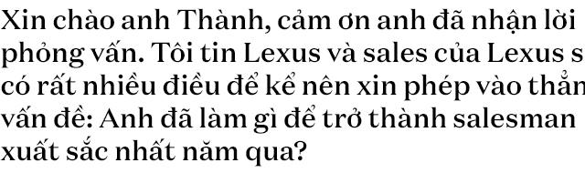 Gặp salesman bán nhiều Lexus nhất Việt Nam, được khách nữ đón bằng LX 570, tiếp như nguyên thủ - Ảnh 2.