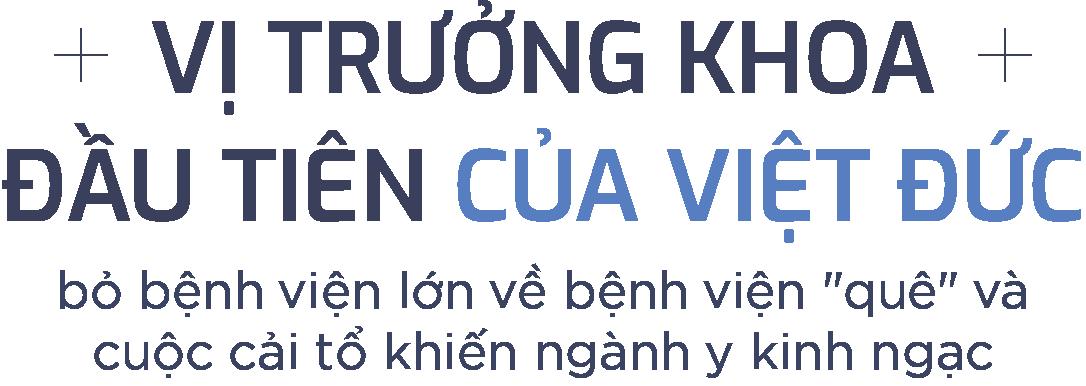 Vị trưởng khoa đầu tiên của Việt Đức bỏ bệnh viện lớn về bệnh viện quê và cuộc cải tổ khiến ngành y kinh ngạc - Ảnh 1.