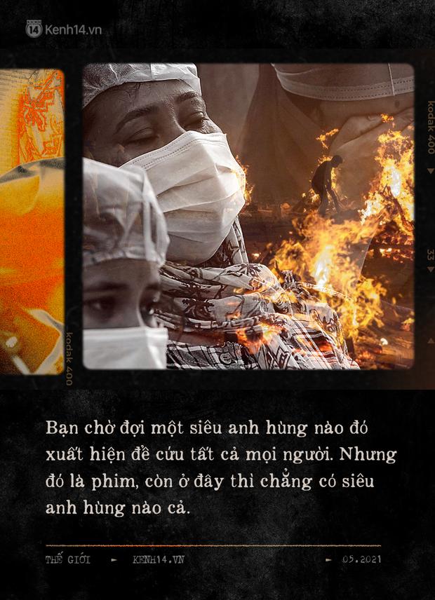 Một ngày tại lò hỏa táng giữa ''địa ngục Covid'' Ấn Độ: Khi cái chết là sự thật duy nhất trong các lò hỏa thiêu đang đỏ lửa ngày đêm - ảnh 6