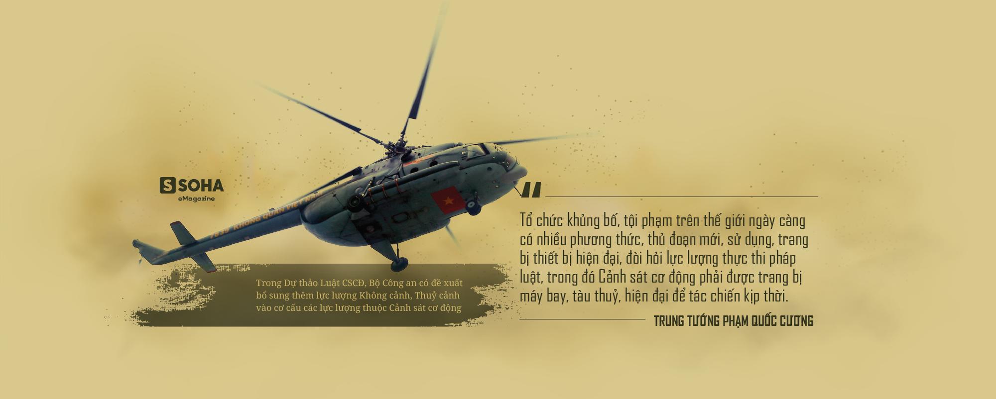 """Trung tướng Phạm Quốc Cương: """"Cảnh sát cơ động sẽ được trang bị máy bay, tàu thủy"""" - Ảnh 3."""