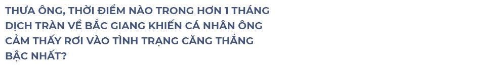 """Bí thư Tỉnh ủy Bắc Giang: """"Trận đánh úp rất nặng"""" và những cuộc gọi """"kêu cứu"""" lúc nửa đêm - Ảnh 2."""