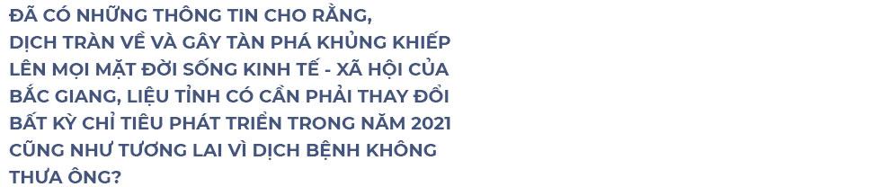 """Bí thư Tỉnh ủy Bắc Giang: """"Trận đánh úp rất nặng"""" và những cuộc gọi """"kêu cứu"""" lúc nửa đêm - Ảnh 12."""