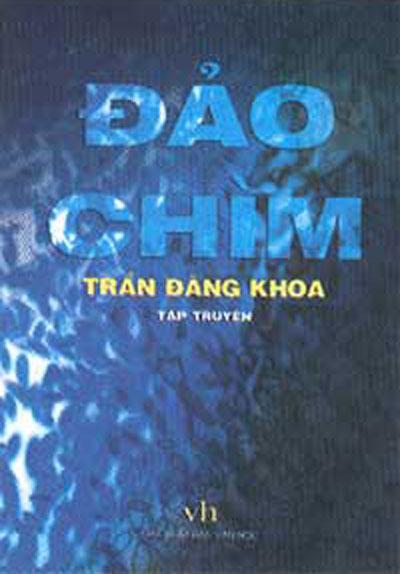 Bìa cuốn sách Đảo chìm của tác giả Trần Đăng Khoa