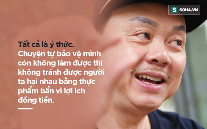 Chí Tài: Chuyện ăn uống ở Việt Nam giống như mua vé số. Hên xui! - Ảnh 8.