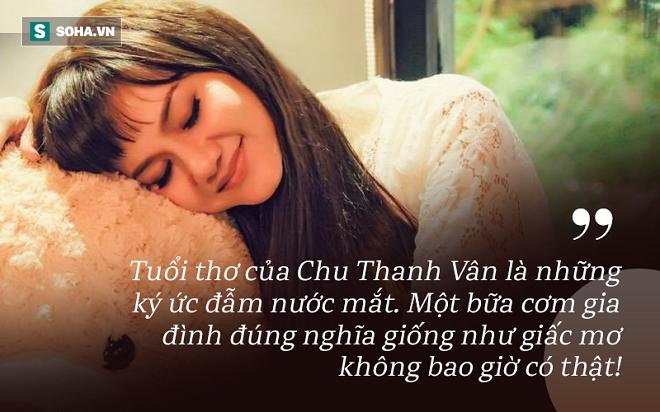Chu Thanh Vân: Ân hận chỉ vì lời nói bột phát khiến bố mẹ ly hôn - Ảnh 1.