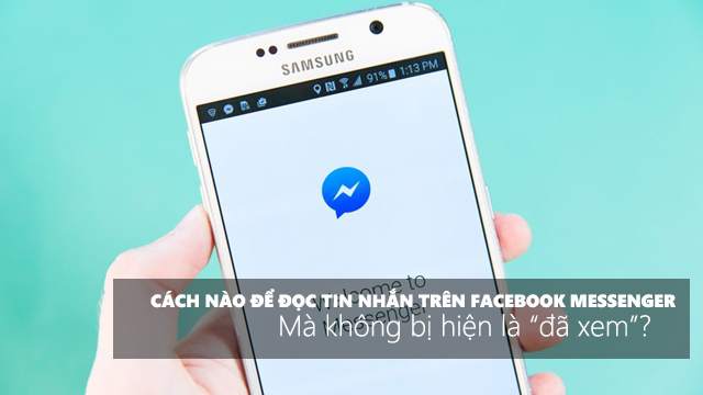 """3 cách để đọc tin nhắn trên Facebook Messenger mà không bị hiện là """"đã xem"""" - Ảnh 1."""