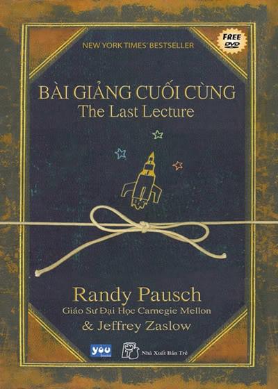 Bài giảng cuối cùng của Giáo sư Randy Pausch: Câu chuyện về người thầy vĩ đại lay động hàng triệu người trên thế giới - Ảnh 2.