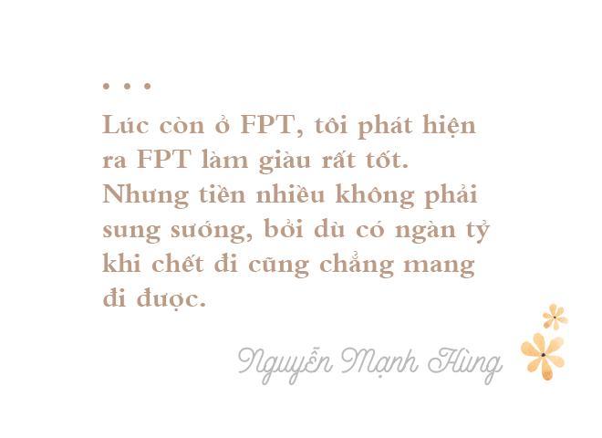 TS Nguyễn Mạnh Hùng: Từ triệu phú đôla tuổi 26 đến người đàn ông hạnh phúc không nhờ tiền bạc - Ảnh 5.