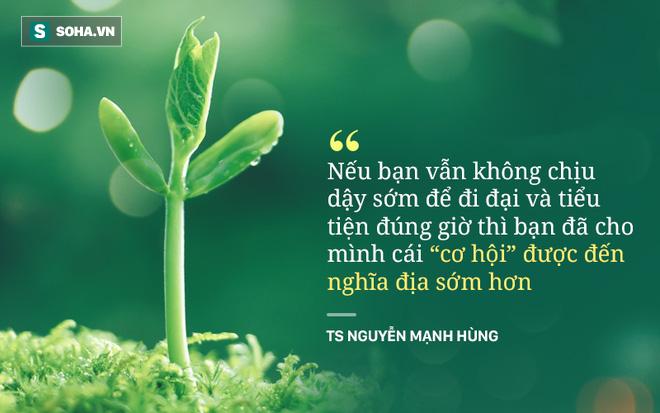 TS Nguyễn Mạnh Hùng: Rất nhiều người đang ngủ sai giờ. Họ không biết đường tới nghĩa địa dần ngắn lại - Ảnh 5.