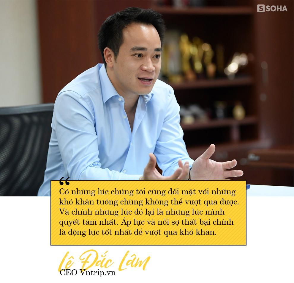 """CEO Vntrip.vn và câu chuyện """"sống trong sợ hãi"""" để biến start-up đầu tư 16 tỷ thành 1.000 tỷ - Ảnh 12."""