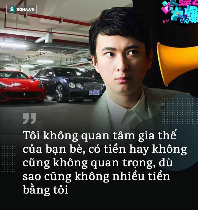 Phú nhị đại số 1 Trung Quốc: Tôi không chọn bạn vì tiền, làm gì có người nhiều tiền như tôi! - Ảnh 11.