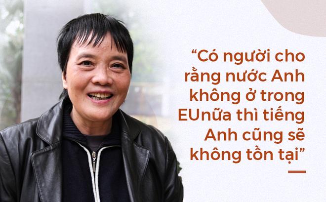 PGS Nguyễn Lân Trung: Nước Anh dù có ra khỏi EU cũng không ảnh hưởng đến tiếng Anh - Ảnh 1.