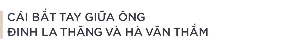 Ông Đinh La Thăng và cuộc đàm phán thần tốc với Hà Văn Thắm - Ảnh 1.
