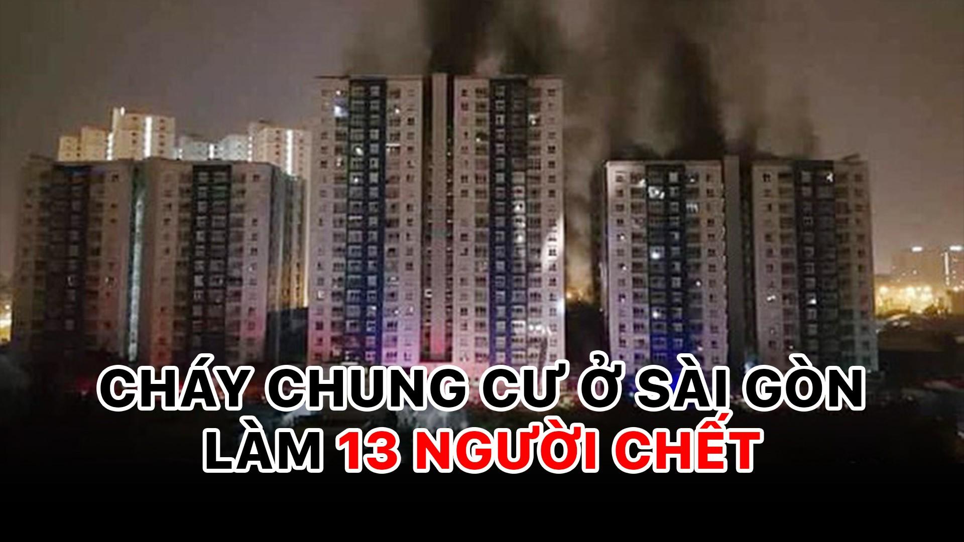Cháy chung cư 13 người chết, 28 người bị thương