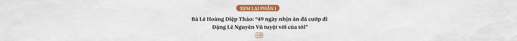 """Vợ vua cà phê Đặng Lê Nguyên Vũ: """"Tôi và các con sẽ luôn chờ anh ấy quay về, kể cả khi tay trắng…"""" - Ảnh 1."""