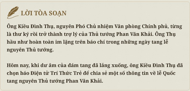 Chuyện bên lề lễ Quốc tang nguyên Thủ tướng Phan Văn Khải - Ảnh 1.