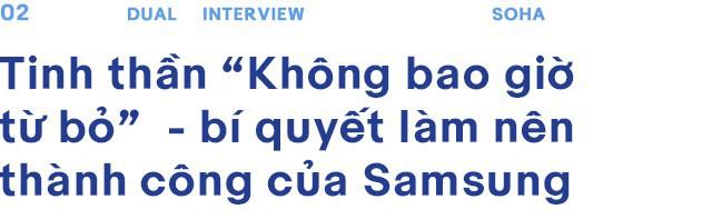 Triết lý sống và làm việc của hai Tổng Giám Đốc Samsung Việt Nam - Ảnh 5.