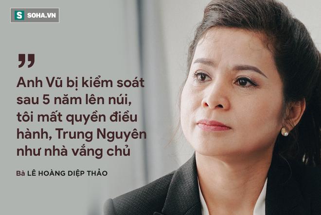 3 làm việc phá hoại của bà Lê Hoàng Diệp Thảo qua lời kể của sếp Trung Nguyên - Ảnh 2.