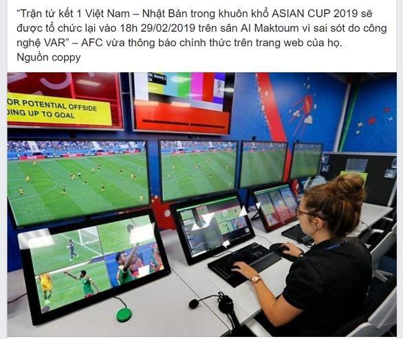 Thực hư thông tin Việt Nam và Nhật Bản sẽ đá lại trận tứ kết Asian Cup đang khiến nhiều người tin sái cổ - Ảnh 2.