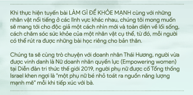 Doanh nhân Thái Hương tiết lộ dược thư chăm sóc sức khỏe và bí quyết để năng động hiếm ai theo kịp - Ảnh 1.