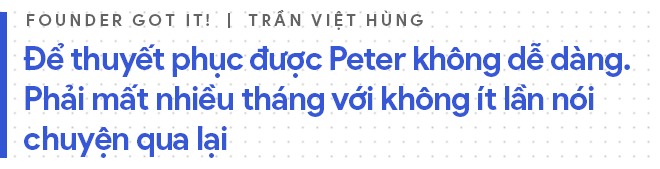 Người Việt mời được Bố già Silicon Valley đầu quân cho mình: Nếu giữ tốc độ hiện tại, 5 năm nữa công ty tôi sẽ vượt mức tỷ đô - Ảnh 13.