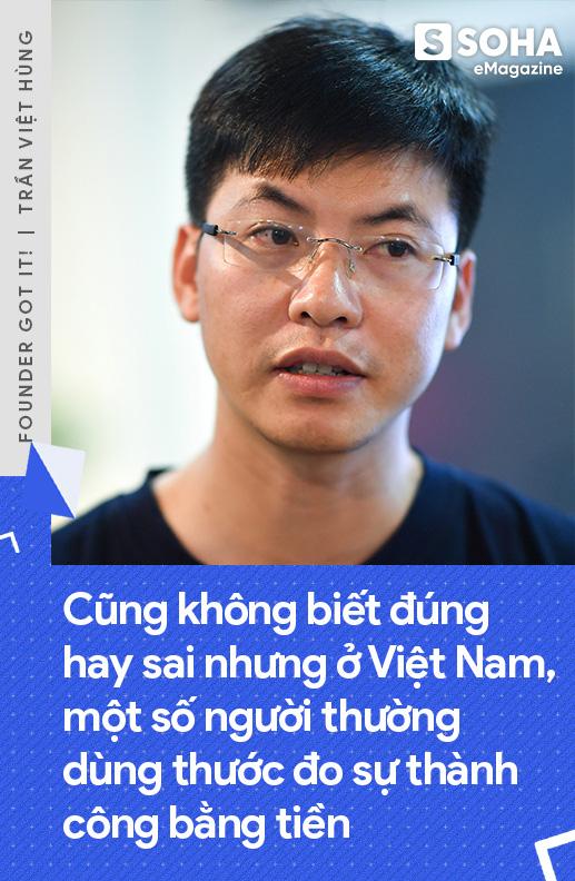 Người Việt mời được Bố già Silicon Valley đầu quân cho mình: Nếu giữ tốc độ hiện tại, 5 năm nữa công ty tôi sẽ vượt mức tỷ đô - Ảnh 19.