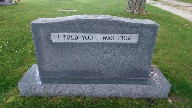 Những câu nói cực lầy khắc trên bia mộ khiến Thượng đế cũng phải cười khi đọc được - Ảnh 6.