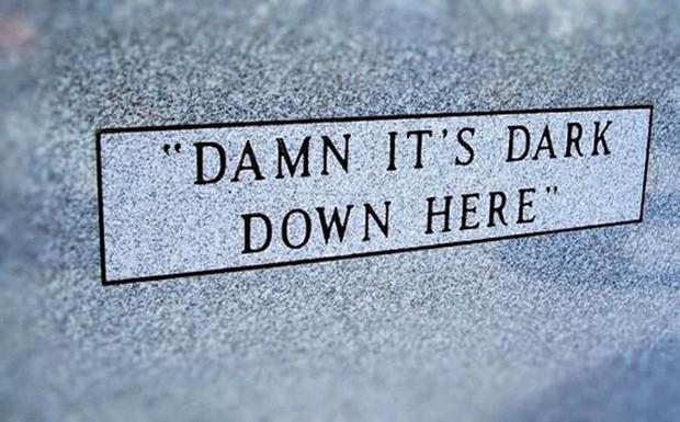 Những câu nói cực lầy khắc trên bia mộ khiến Thượng đế cũng phải cười khi đọc được - Ảnh 7.